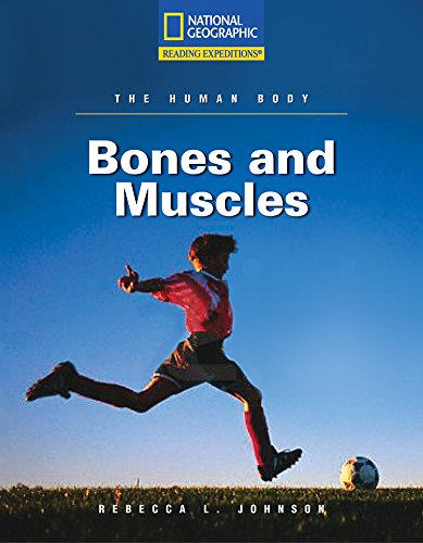 9780792245858: Bones and Muscles (The Human Body, Reading Expeditions)