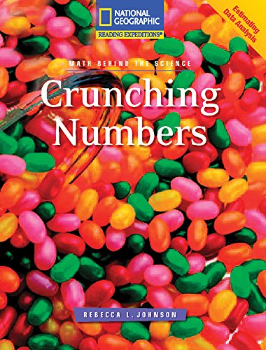 9780792245926: Reading Expeditions (Science: Math Behind the Science): Crunching Numbers