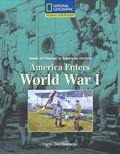 9780792246015: Reading Expeditions (Social Studies: Seeds of Change in American History): America Enters World War I