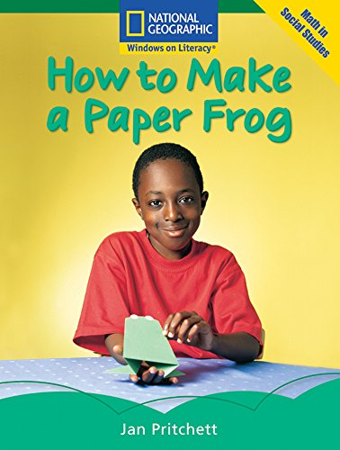 Windows on Literacy Fluent (Math: Math in Social Studies): How to Make a Paper Frog (Language, ...