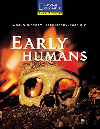 9780792249382: Reading Expeditions (World Studies: World History): Early Humans (Prehistory to 3000 B.C.)