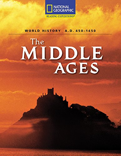 The Middle Ages: World History, A.D. 450-1450: National Geographic Learning