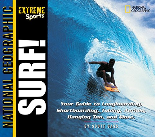 9780792251088: Extreme Sports: Surf!: Your Guide to Longboarding, Shortboarding, Tubing, Aerials, Hanging Ten and More