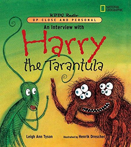An Interview with Harry the Tarantula: Tyson, Leigh Ann