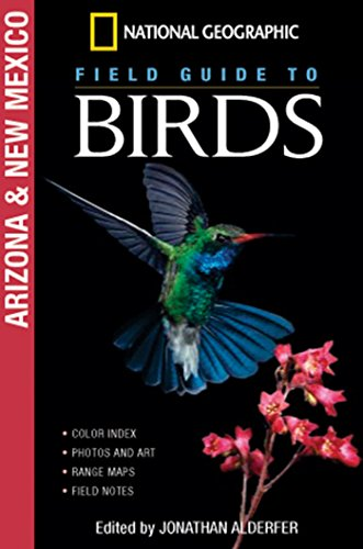 National Geographic Field Guide to Birds: Arizona & New Mexico: Jonathan Alderfer