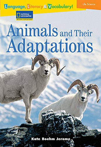 9780792254041: Language, Literacy & Vocabulary - Reading Expeditions (Life Science/Human Body): Animals and Their Adaptations (Language, Literacy, and Vocabulary - Reading Expeditions)