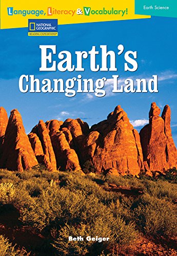 9780792254270: Language, Literacy & Vocabulary - Reading Expeditions (Earth Science): Earth's Changing Land (Avenues)