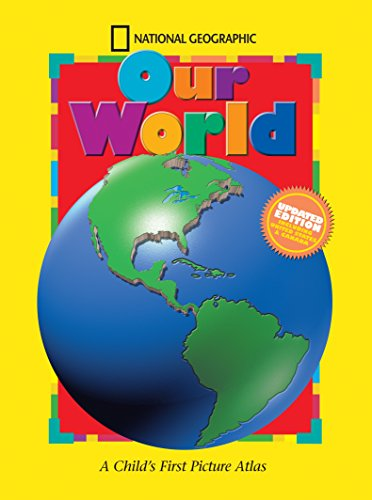 9780792255314: National Geographic Our World, Updated Edition: A Child's First Picture Atlas (Science Quest)