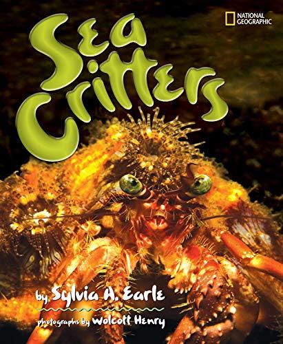 Sea Critters: Earle, Sylvia A.