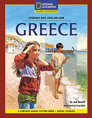 9780792258254: Content-Based Chapter Books Fiction (Social Studies: Everyday Kids Then and Now): Greece (National Geographic Bookroom)