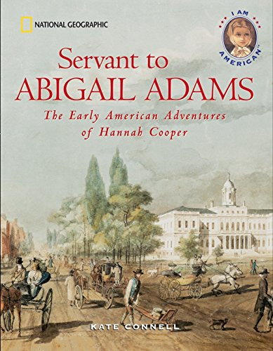 9780792258285: Servant to Abigail Adams: The Early American Adventures of Hannah Cooper