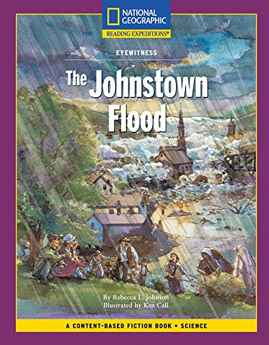 The Johnstown Flood: National Geographic Reading Expeditions: Rebecca L Johnson