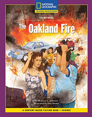 Content-Based Chapter Books (Science: Eyewitness): The Oakland Fire: National Geographic Learning