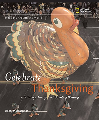 9780792259282: Holidays Around the World: Celebrate Thanksgiving: With Turkey, Family, and Counting Blessings
