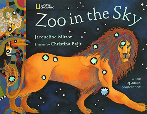 Zoo in the Sky: A Book of Animal Constellations (0792259351) by Jacqueline Mitton
