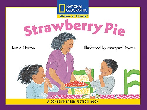 Content-Based Readers Fiction Early (Science): Strawberry Pie: Jamie Norton
