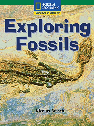 9780792260820: Windows on Literacy Language, Literacy & Vocabulary Fluent (Science): Exploring Fossils (Language, Literacy, and Vocabulary - Windows on Literacy)