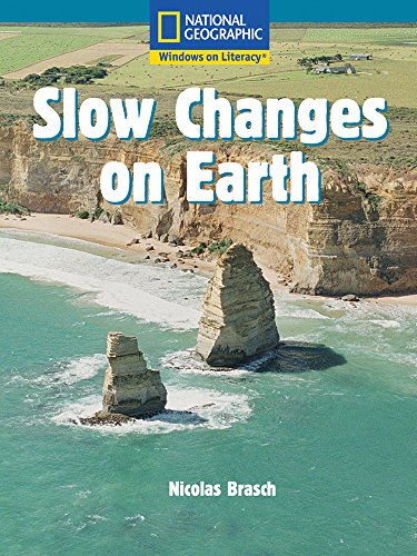 9780792260905: Windows on Literacy Language, Literacy & Vocabulary Fluent Plus (Science): Slow Changes on Earth (Language, Literacy, and Vocabulary - Windows on Literacy)