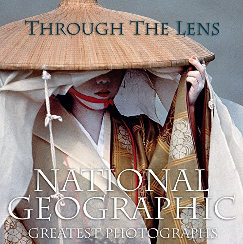 9780792261643: Through the lens: National Geographic greatest photographs (National Geographic's Greatest Photographs)