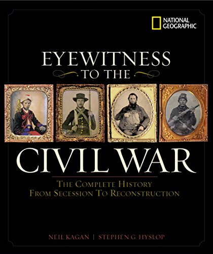 9780792262060: Eyewitness to the Civil War: The Complete History from Secession to Reconstruction