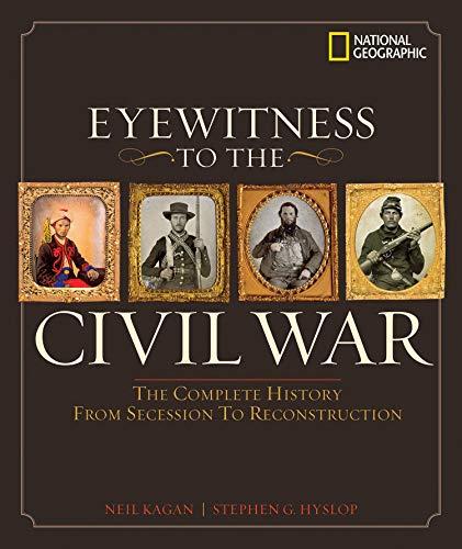Eyewitness to the Civil War: Hyslop, Stephen G.