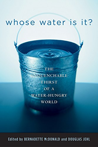 9780792262381: Whose Water Is It?: The Unquenchable Thirst of a Water-Hungry World