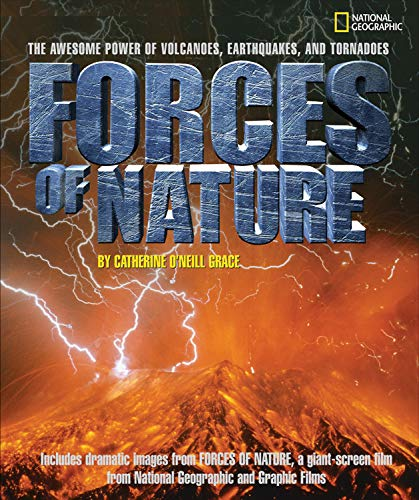 Forces of Nature: The Awesome Power of Volcanoes, Earthquakes, and Tornadoes. National Geographic: ...