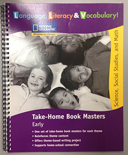 Language, Literacy& Vocabulary! Science, Social Studies, and Math; Take-Home Book Masters Early...