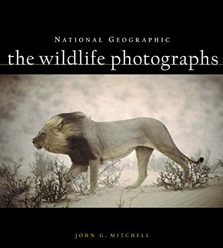 National Geographic: The Wildlife Photographs (0792263561) by John G. Mitchell