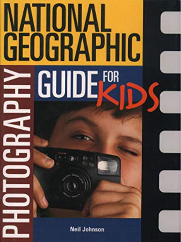 9780792263715: National Geographic Photography Guide For Kids