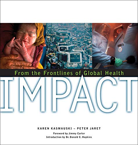 9780792263722: Impact: On the Frontlines of Global Health