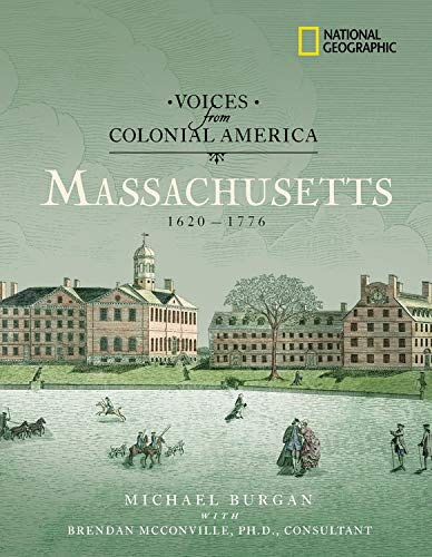 9780792263838: Voices from Colonial America: Massachusetts 1620-1776: 1620 - 1776 (National Geographic Voices from ColonialAmerica)