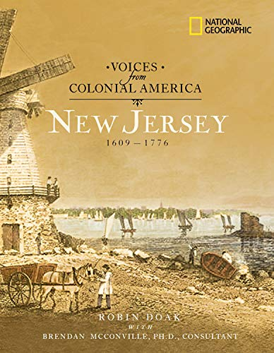 9780792263852: Voices from Colonial America: New Jersey: 1609-1776 (National Geographic Voices from ColonialAmerica)