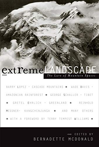 9780792263968: Extreme Landscapes: The Lure of Mountain Spaces