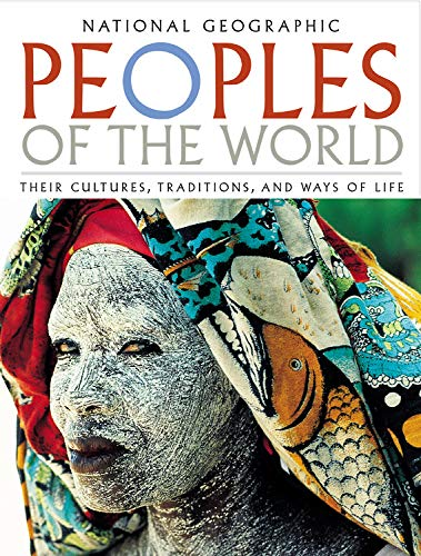 9780792264002: Peoples of the World : Their Cultures, Traditions, and Ways of Life