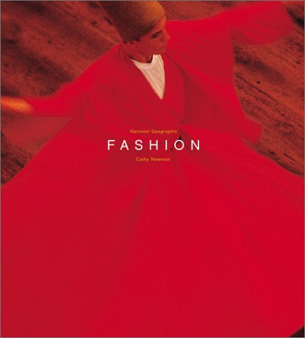 Fashion 9780792264163 National Geographic presents a fascinating new view of fashion in this stunning and substantive visual resource. With more than 200 color photographs from the Society's vast collection, including exquisite archival and contemporary images that rival the best in contemporary fashion photography. Fashion explores clothing and adomment from a uniquely global perspective, at a time when current fashion is fusing diverse cultural styles as never before. Evocative essays by mavens of style introduce fashion's place in history, then essays by National Geographic magazine writer Cathy Newman focus on the body adorned, from hair to garb accessories. Only National Geographic can bring you this thorough and tantalizing look in lavish color at how fashion makes the man, the woman, the world.