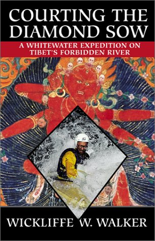 Stock image for Courting the Diamond Sow: Kayaking Tibet's Forbidden Tsangpo River (Adventure Press) for sale by HPB-Diamond