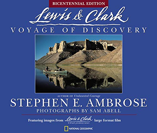 Lewis & Clark: Voyage of Discovery: Stephen E. Ambrose,