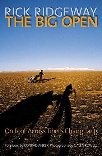 9780792265603: Big Open: On Foot AcrossOn Foot Across Tibet's Chang Tang
