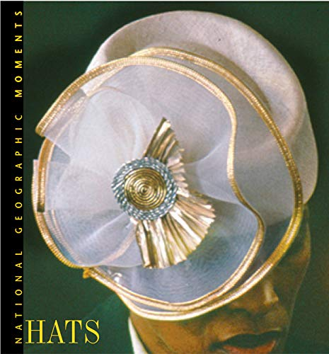 9780792265634: National Geographic Moments: Hats