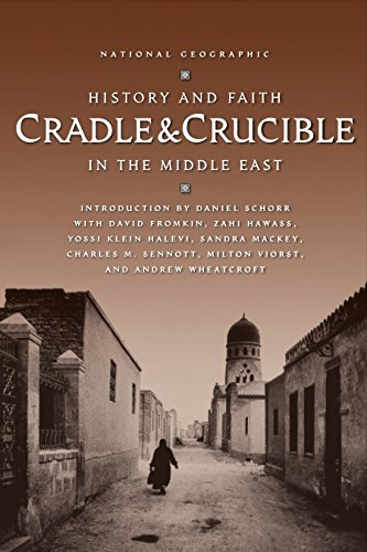 9780792265979: Cradle & Crucible: History and Faith in the Middle East