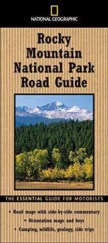 9780792266419: Ngeo Road Gde To Rocky Mt. Park: The Essential Guide for Motorists (National Geographic Rocky Mountain National Park Road Guide)
