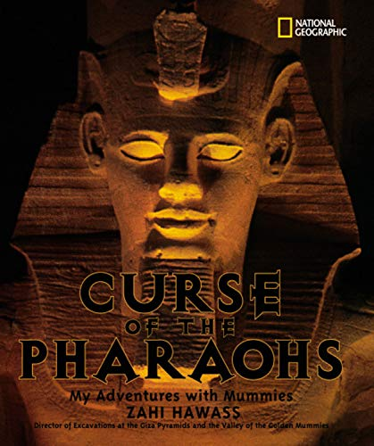9780792266655: The Curse of the Pharaohs : My Adventures with Mummies (Bccb Blue Ribbon Nonfiction Book Award (Awards)) (Bccb Blue Ribbon Nonfiction Book Award (Awards))