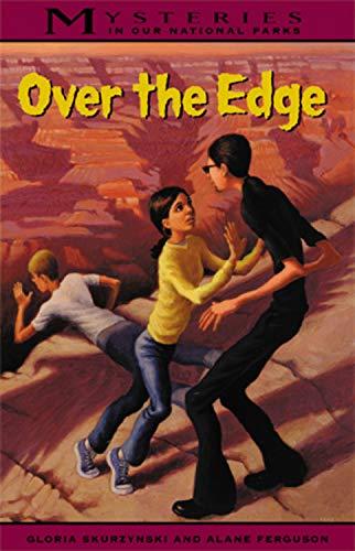 Mysteries in Our National Parks: Over The Edge: Skurzynski, Gloria, Ferguson, Alane