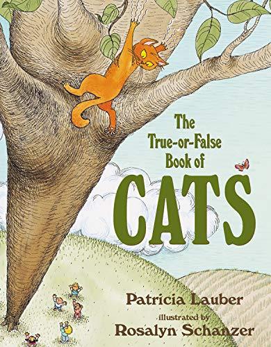 The True-or-False Book Of Cats: Lauber, Patricia