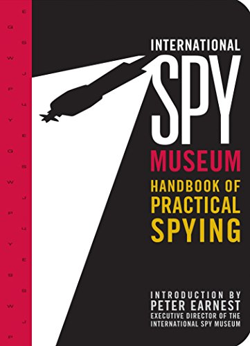 9780792267959: International Spy Museum's Handbook of Practical Spying