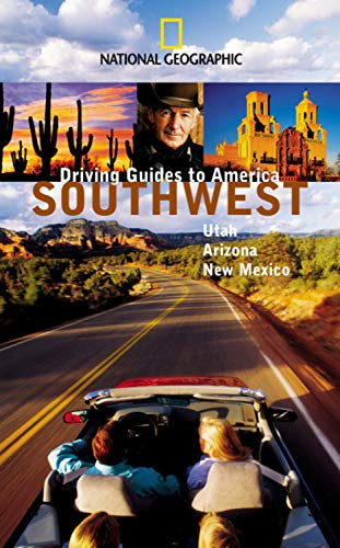 9780792268710: National Geographic Driving Guides to America Southwest: Utah, Arizona, New Mexico