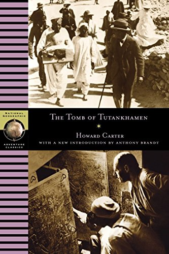 9780792268901: The Tomb of Tutankhamen (National Geographic Adventure Classics)