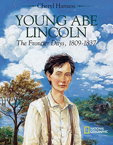 9780792269045: Young Abe Lincoln : The Frontier Days, 1809 - 1837