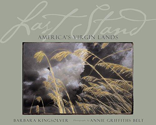 Last Stand: America's Virgin Lands: Kingsolver, Barbara (signed)